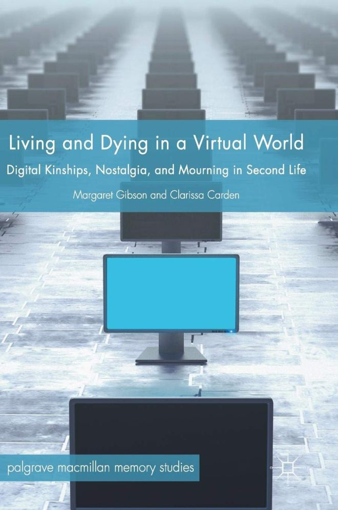 Living and Dying in a Virtual World